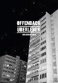 Offenbach Überleben -