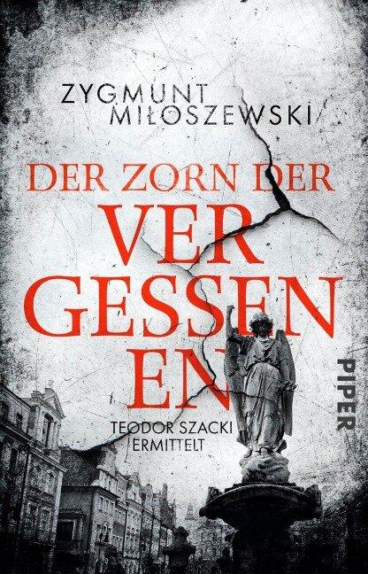 Der Zorn der Vergessenen - Zygmunt Miloszewski