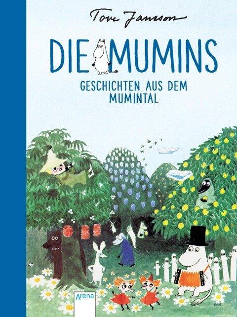 Die Mumins. Geschichten aus dem Mumintal - Tove Jansson