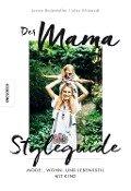 Der Mama Styleguide - Julia Villbrandt, Janine Dudenhöffer