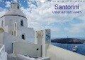 Santorini - Leben auf dem Vulkan (Wandkalender 2017 DIN A4 quer) - Helmut Westerdorf