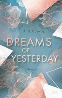 Dreams of Yesterday - L. H. Cosway
