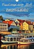 Familienplaner Regensburg (Wandkalender 2019 DIN A4 hoch) - Jutta Heußlein