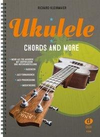 Ukulele - Chords And More - Richard Kleinmaier