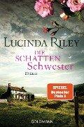 Die Schattenschwester - Lucinda Riley