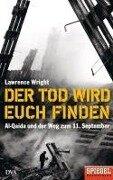 Der Tod wird euch finden - Lawrence Wright