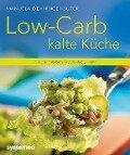 Low-Carb kalte Küche - Manuela Oehninger Suter