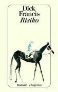 Risiko - Dick Francis