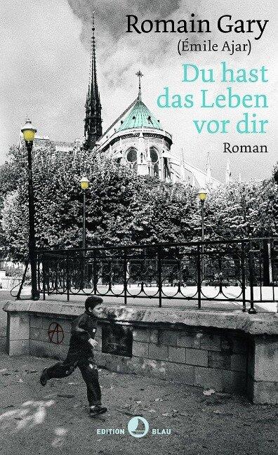 Du hast das Leben vor Dir - Romain Gary
