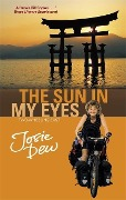 The Sun In My Eyes - Josie Dew