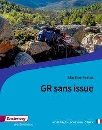 GR sans issue. Textbuch - Martine Festas