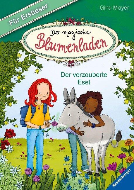 Der magische Blumenladen für Erstleser, Band 3: Der verzauberte Esel - Gina Mayer