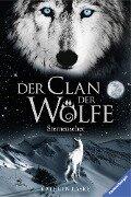 Der Clan der Wölfe 6: Sternenseher - Kathryn Lasky