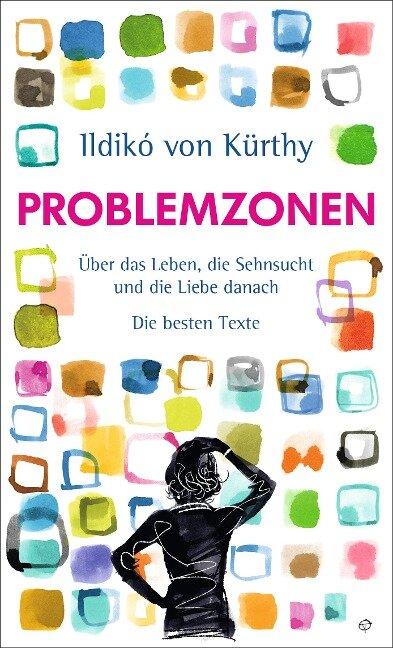 Problemzonen - Ildikó von Kürthy