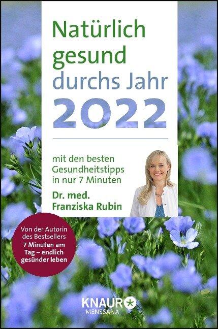 Natürlich gesund durchs Jahr 2022 - Franziska Rubin