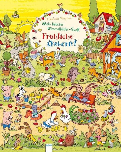 Mein liebster Wimmelbilder-Spaß. Fröhliche Ostern! - Charlotte Wagner
