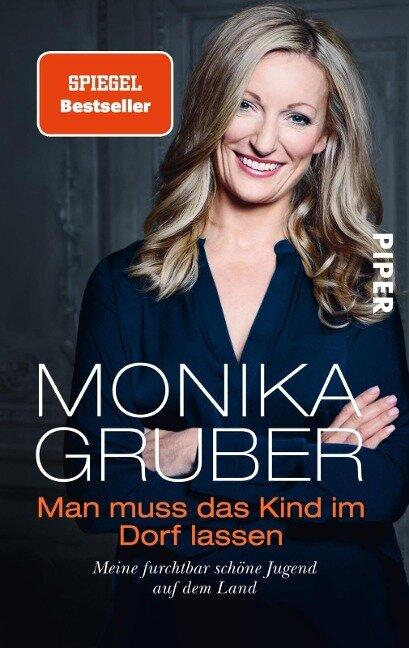 Man muss das Kind im Dorf lassen - Monika Gruber
