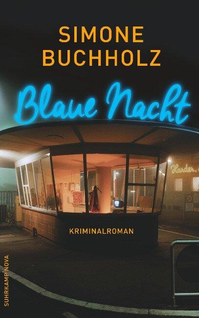 Blaue Nacht - Simone Buchholz