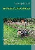 Sünden und Böcke - Bernhard Schwarz