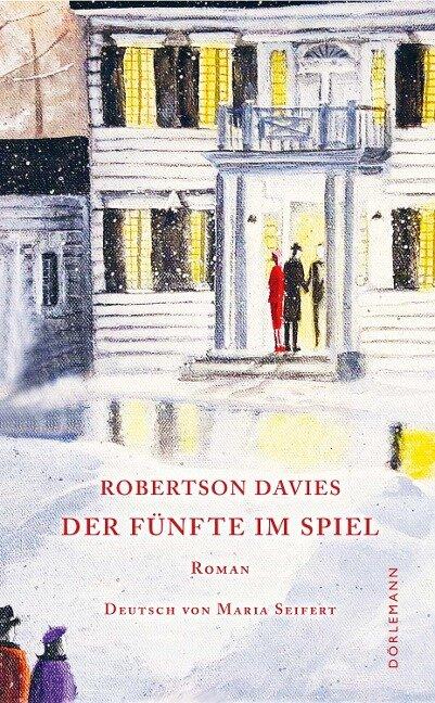 Der Fünfte im Spiel - Robertson Davies