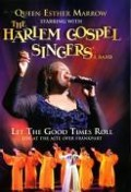 Let The Good Times Roll - Queen Ester Marrow & The Harlem Gospel Singers