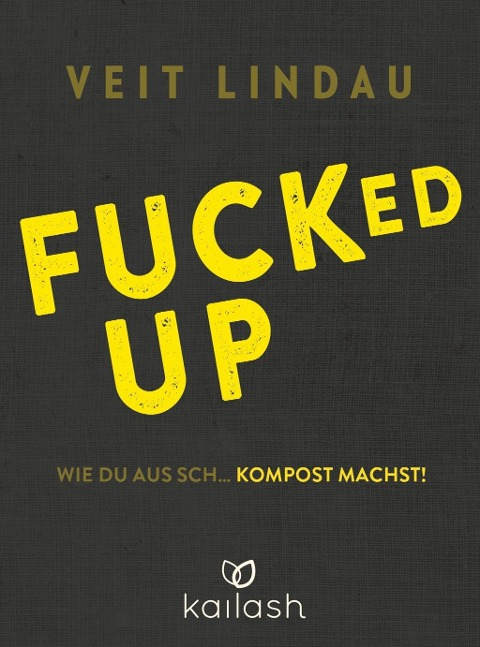 Fucked up - Veit Lindau