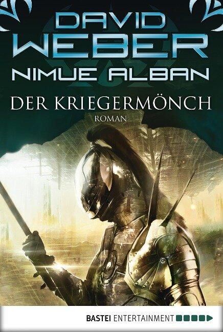 Nimue Alban 12: Der Kriegermönch - David Weber