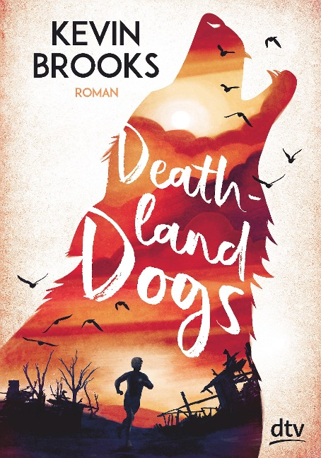 Deathland Dogs - Kevin Brooks