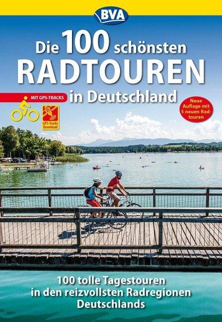 Die 100 schönsten Radtouren in Deutschland -