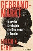 Gebrandmarkt - Ibram X. Kendi