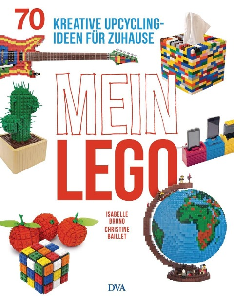 Mein LEGO - Isabelle Bruno, Christine Baillet