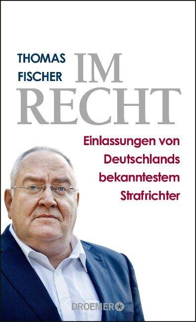 Im Recht - Thomas Fischer