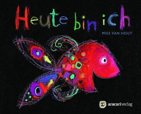 Heute bin ich - Miniausgabe - Mies van Hout