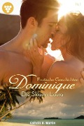 Dominique 1 - Erotik - Cathrin B. Martin