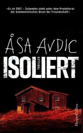Isoliert - Åsa Avdic