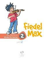 Fiedel-Max - Schule für Violine - Band 2 - Andrea Holzer-Rhomberg
