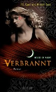 House of Night 07. Verbrannt - Kristin Cast, P. C. Cast