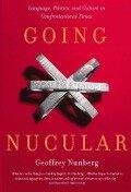 Going Nucular - Geoffrey Nunberg