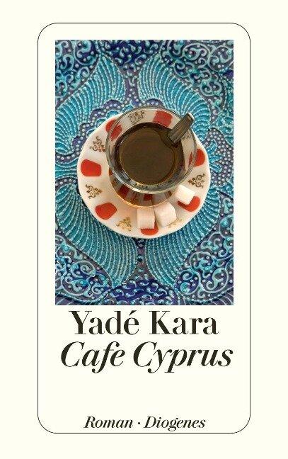 Café Cyprus - Yadé Kara