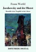 Jacobowsky und der Oberst - Franz Werfel