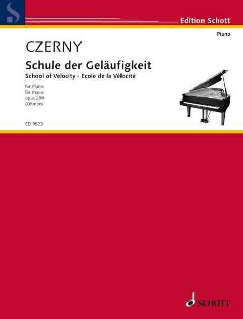 Schule der Geläufigkeit / School of Velocity - Carl Czerny