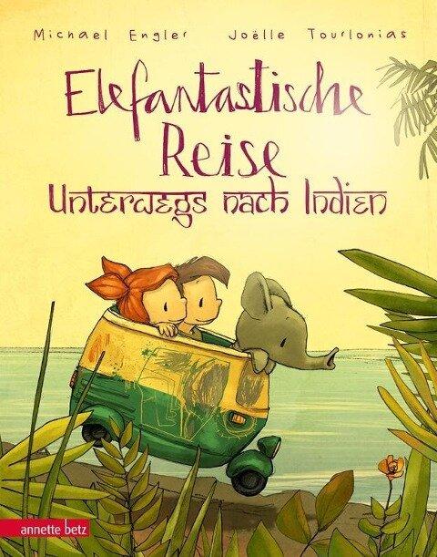 Elefantastische Reise - Michael Engler