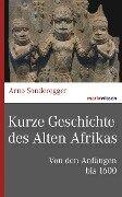 Kurze Geschichte des Alten Afrikas - Arno Sonderegger