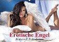 Erotische Engel - Betörende Schönheiten (Wandkalender 2018 DIN A2 quer) - Elisabeth Stanzer
