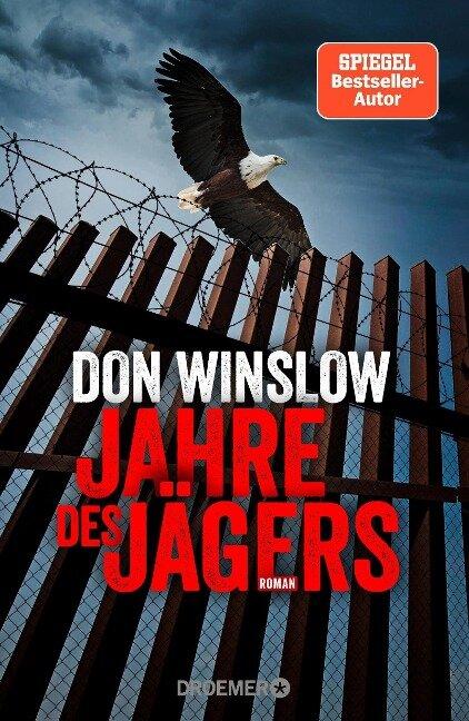 Jahre des Jägers - Don Winslow