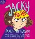 Jacky Ha-Ha - James Patterson, Chris Grabenstein