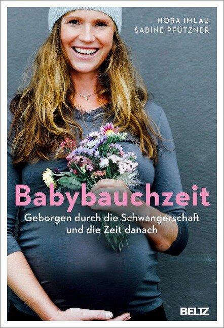 Babybauchzeit - Nora Imlau, Sabine Pfützner