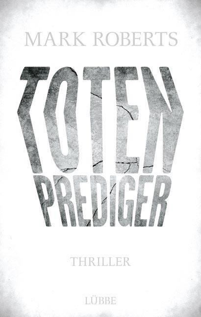 Totenprediger - Mark Roberts