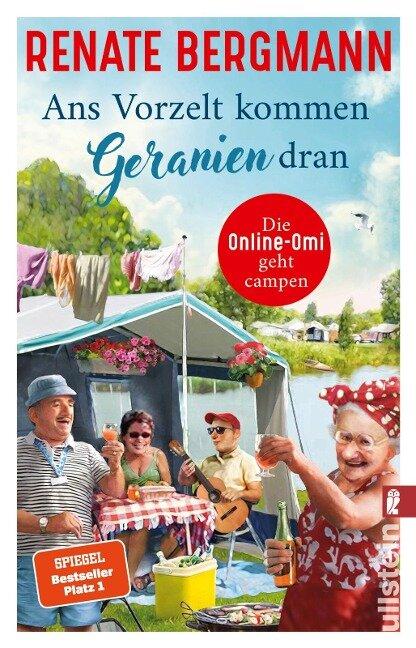 Ans Vorzelt kommen Geranien dran - Renate Bergmann