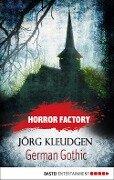 Horror Factory 18. German Gothic - Jörg Kleudgen